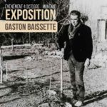 Exposition Gaston Baissette : jusqu'au 17 novembre